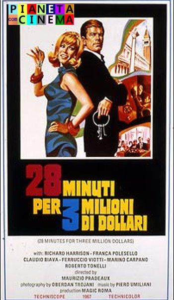 28 minuti per tre milioni di dollari