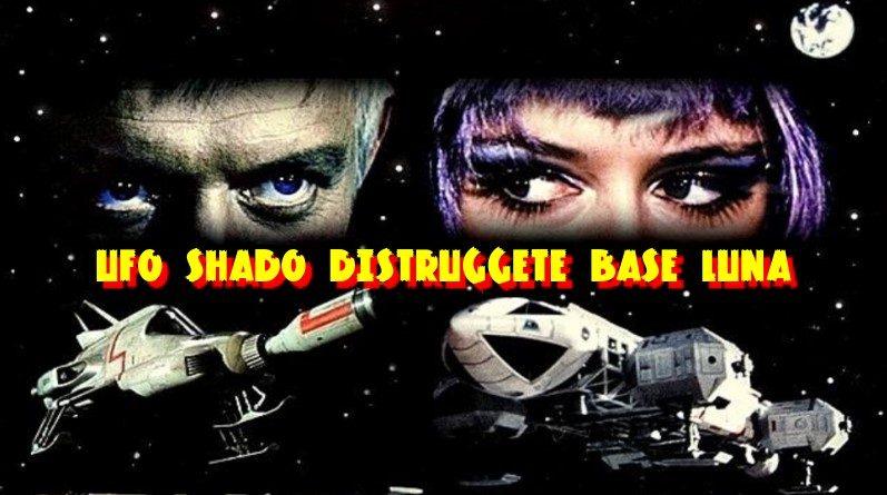 UFO - Distruggete Base Luna