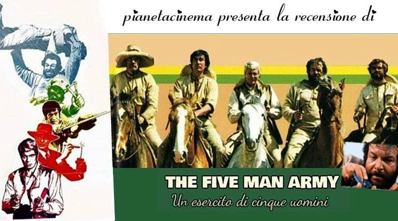 Un esercito di 5 uomini