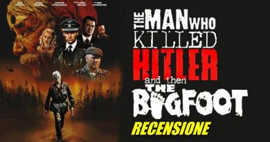 The Man Who Killed Hitler e Then the Bigfoot